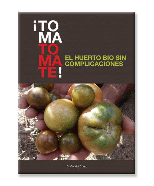 Toma tomate, el huerto Bio sin complicaciones